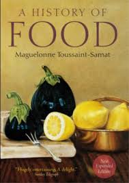 Current Reading: The History of Food