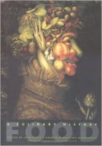 Food: A Culinary History from Antiquity to the Present