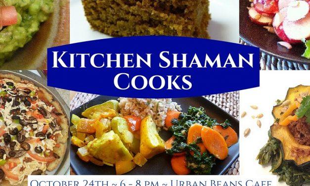 Kitchen Shaman Cooks Party!